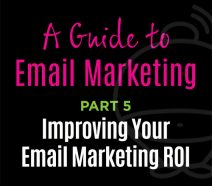 Email Marketing - Improving your Email Marketing ROI