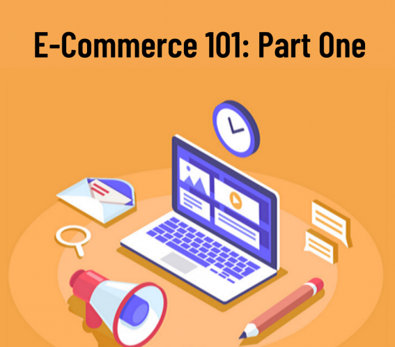Text saying ECommerce Part One on an orange background with a laptop and various items around it